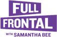 Full Frontal with Samantha Bee logo